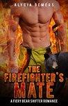 The Firefighter's Mate: A Fiery Bear Shifter Romance