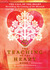 The Call of the Heart: Heralding the Coming of the Messiah (The Teaching of the Heart, Book 1)