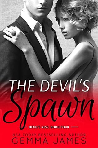 The Devil's Spawn (Devil's Kiss, #4)