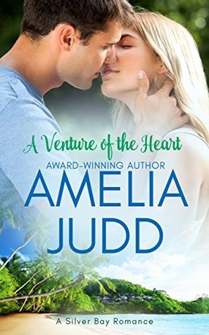 A Venture of the Heart (Silver Bay, #1)