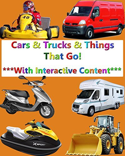 Cars and Trucks and Things That Go!: Interactive Content INSIDE!!! (Learning Time Book 4)