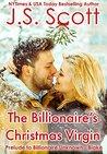 The Billionaire's Christmas Virgin by J.S. Scott