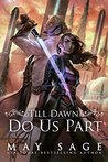 Till Dawn Do Us Part (New Reign, #1)