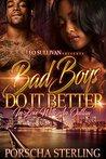 Bad Boys Do It Better by Porscha Sterling