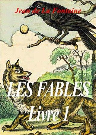 Fables de La Fontaine Livre 1