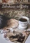 Labskaus ist Liebe by Lieke van der Linden
