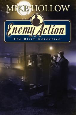 Enemy Action (The Blitz Detective #3)
