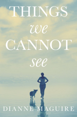 Things We Cannot See