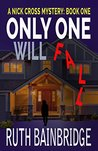 Only One Will Fall (Nick Cross #1)