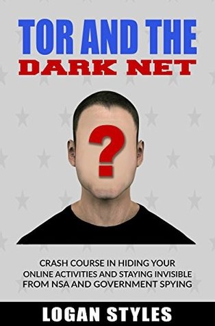 Tor and the Dark Net: Crash Course in Hiding Your Online