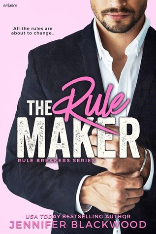 The Rule Maker by Jennifer Blackwood | Release Blast, Review & Giveaway