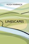 Linescapes: Fragmentation and Connection in the Natural World