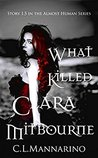 What Killed Clara Mitbourne (The Almost Human Series, #1.5)