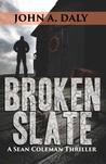 Broken Slate (Sean Coleman Thriller #3)