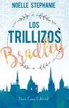 Los Trillizos Bradley by Noëlle Stephanie