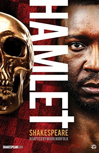 Hamlet: adapted by Mark Norfolk