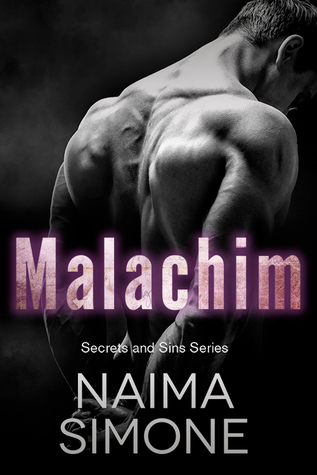 Malachim (Secrets and Sins, #2) by Naima Simone