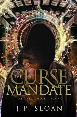 The Curse Mandate by J.P. Sloan