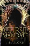 The Curse Mandate (The Dark Choir #3)