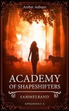 Academy of Shapeshifters by Amber Auburn
