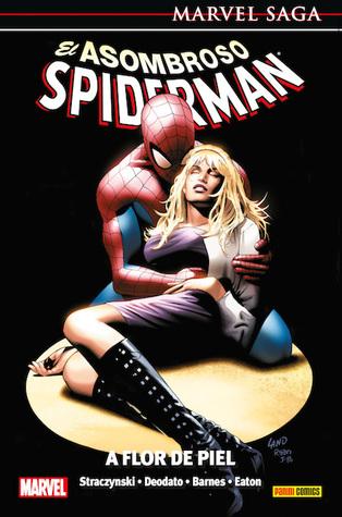 marvel-saga-20-el-asombroso-spiderman-7-a-flor-de-piel