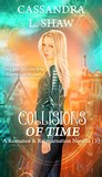 Collisions of Time
