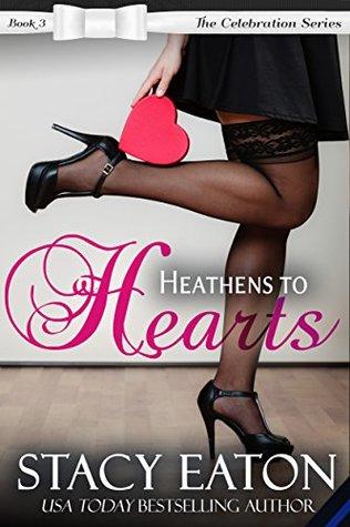 Heathens to Hearts (Celebration, #3)
