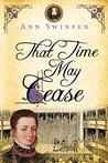 That Time May Cease (The Chronicles of Christoval Alvarez #8)