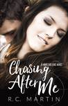 Chasing After Me (Made for Love #5)