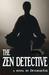 The Zen Detective by Devorah Fox
