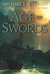 Age of Swords (The Legends of the First Empire, #2) by Michael J. Sullivan