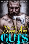 Blood and Guts - Left for Dead: A Romantic Suspense