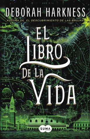 El libro de la vida  (El descubrimiento de las brujas, #3)
