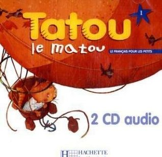 Tatou le Matou 1. 2 Audio-CDs