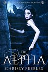 The Alpha (The Vampire and Werewolf Chronicles #1)