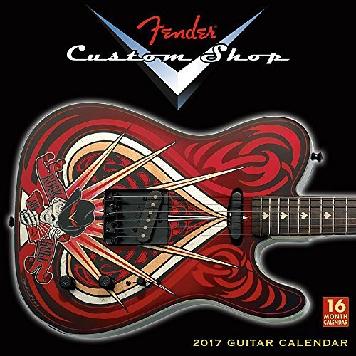Fender® Custom Shop Guitars 2017 Wall Calendar