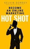 BECOME AN ONLINE-MARKETING HOT SHOT