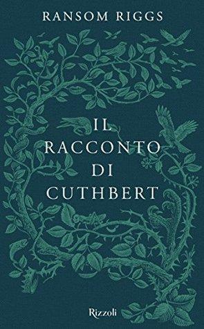 Il racconto di Cuthbert: I racconti degli Speciali