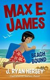 Max E. James: Beach Bound