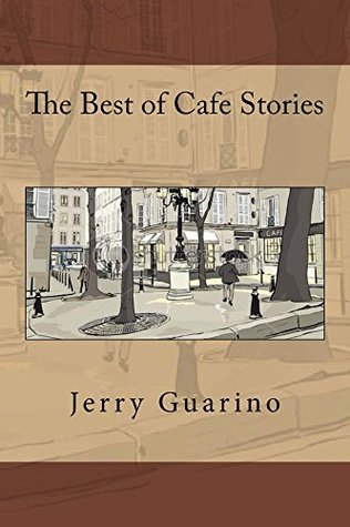 The Best of Cafe Stories (vol. 1)