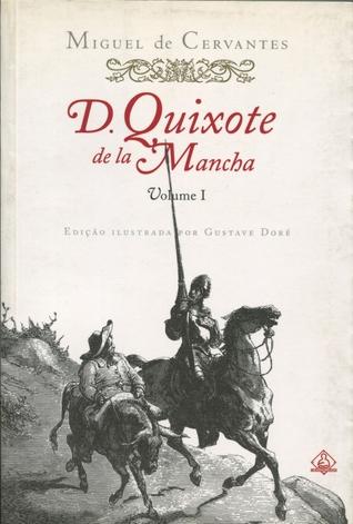 Dom Quixote de La Mancha, Volume #1