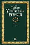 Yüzüklerin Efendisi by J.R.R. Tolkien