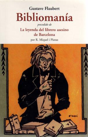 Bibliomanía; La leyenda del librero asesino de Barcelona