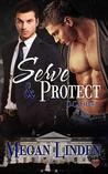 Serve & Protect (D.C. Files, #1)