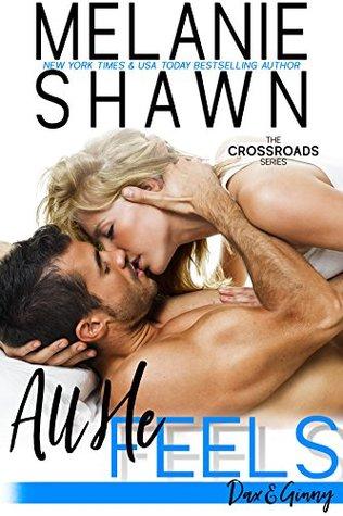 All He Feels: Dax & Ginny (Crossroads, #11)