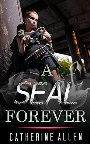 MILITARY ROMANCE: A SEAL Forever (An Alpha Male Bady Boy Navy SEAL Contemporary Mystery Romance Collection) (Romance Collection Mix: Multiple Genres Book 2)