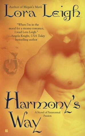 Harmony's Way by Lora Leigh