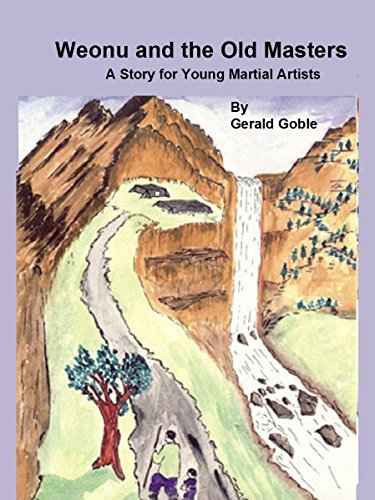 Weonu and the Old Masters: A Story for Young Martial Artists