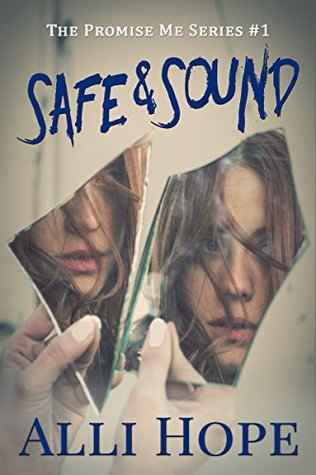 Safe and Sound (Promise Me #1)