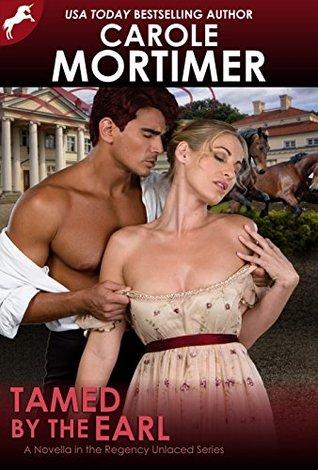 Tamed by the Earl (Regency Unlaced, #9)